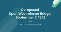 Central Idea Of Composed Upon Westminster Bridge Poem